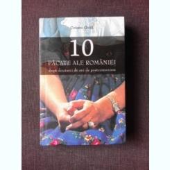 10 PACATE ALE ROMANIEI DUPA DOUAZECI DE ANI DE POSTCOMUNISM - COZMIN GUSA