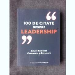 100 DE CITATE DESPRE LEADERSHIP, CITATE FAIMOASE COMENTATE SI EXPLICATE