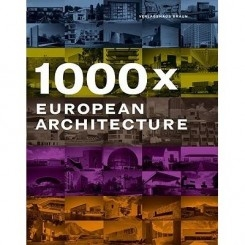 1000 X EUROPEAN ARCHITECTURE (CARTE IN LIMBA ENGLEZA)
