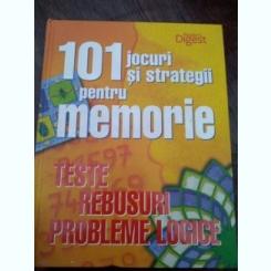 101 JOCURI SI STRATEGII PENTRU MEMORIE , TESTE , REBUSURI , PROBLEME LOGICE