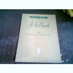 12 PRELUDII MICI PENTRU PIAN - J.S. BACH