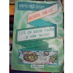 1315 salate inedite ... si late nautati , Elena Nita Ibrian