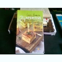 24 DE RETETE APERITIVE - LAURA ADAMACHE
