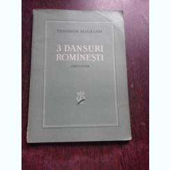 3 DANSURI ROMANESTI, PARTITURA - THEODOR ROGALSKI