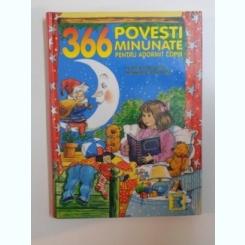366 POVESTI MINUNATE PENTRU ADORMIT COPIII , CU MOS ENE PE LA GENE , PLEOAPELE SE-NCHID ALENE , 1998