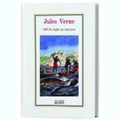 800 DE LEGHE PE AMAZON - JULES VERNE