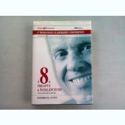 A 8-A TREAPTA A INTELEPCIUNII. DE LA DEFICIENTA LA MARETIE - STEPHEN R. COVEY