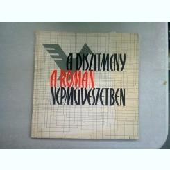 A DISZITMENY A ROMAN NEPMUVESZETBEN - T. BANATEANU (ALBUM: ORNAMENTUL IN ARTA POPULARA ROMANEASCA)