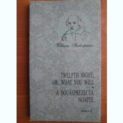 A DOUASPREZECEA NOAPTE - WILLIAM SHAKESPEARE  (EDITIE BILINGVA ENGLEZA/ROMANA)