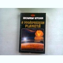 A DOUASPREZECEA PLANETA - ZECHARIA SITCHIN