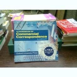 A handbook of commercial correspondence - A. Ashley  (Manual de corescondenta comerciala)