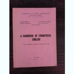 A HANDBOOK OF COMMERCIAL ENGLISH - COLECTIV DE AUTORI  (CARTE IN LIMBA ENGLEZA)