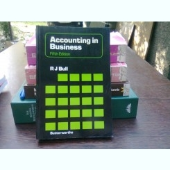 Accounting in business - R.J. Bull   (Contabilitate în afaceri)