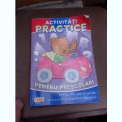 Activitati practice pentru prescolari. Scriu, invat si ma joc impreuna cu ursuletul Martinel