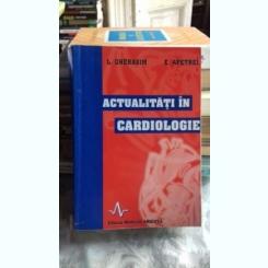 ACTUALITATI IN CARDIOLOGIE - L. GHERASIM