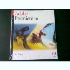 ADOBE PREMIERE 6.0, USER GUIDE (GHID DE UTILIZARE, ADOBE PREMIERE 6.0)