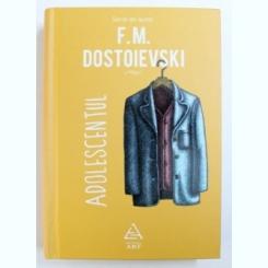ADOLESCENTUL DE F. M. DOSTOIEVSKI , 2018