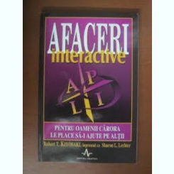 AFACERI INTERACTIVE - ROBERT T. KIYOSAKI