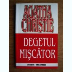 Agatha Christie - Degetul miscator