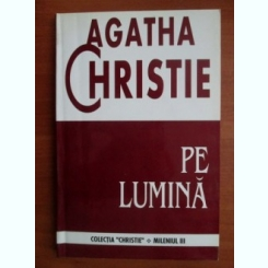 Agatha Christie - Pe lumina