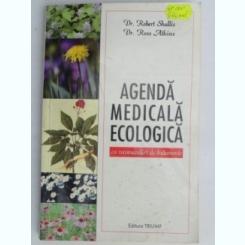 AGENDA MEDICALA ECOLOGIGA CU RECOMANDARI DE TRATAMENTE-DR.ROBERT SHALLIS,DR.ROSSATKINS