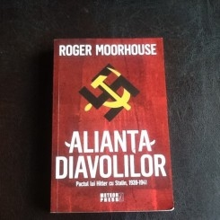 Alianta Diavolilor - Roger Moorhouse