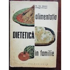 ALIMENTATIA DIETETICA IN FAMILIE - DAN SDROBICI