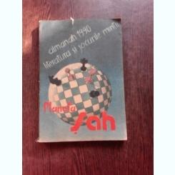 ALMANAH 1990. LITERATURA SI JOCURILE MINTII. PLANETA SAH