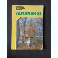 ALMANAHUL VANATORUL SI PESCARUL SPORTIV 1983
