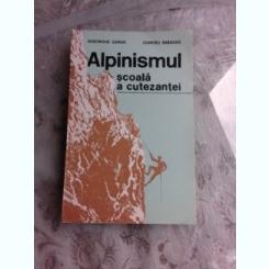 ALPINISMUL, SCOALA A CUTEZANTEI - GHEORGHE SUMAN