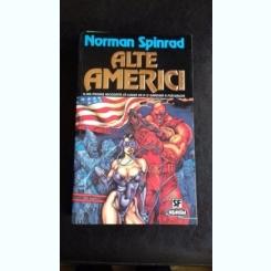 ALTE AMERICI - NORMAN SPINRAD