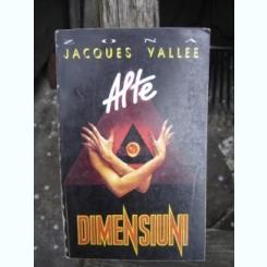 ALTE DIMENSIUNI - JACQUES VALLEE