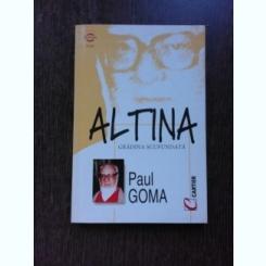 ALTINA, GRADINA SCUFUNDATA - PAUL GOMA