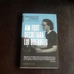 Am fost secretara lui Goebbels - Brunhilde Pomsel