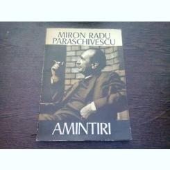 AMINTIRI - MIRON RADU PARASCHIVESCU