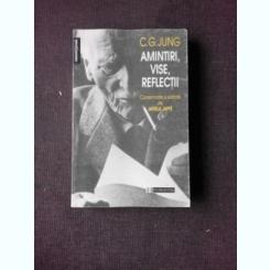 Amintiri, vise, reflectii, de C.G. Jung