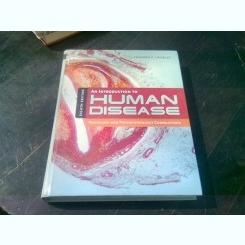 AN INTRODUCTION TO HUMAN DISEASE - LEONARD V. CROWLEY  (CARTE IN LIMBA ENGLEZA)