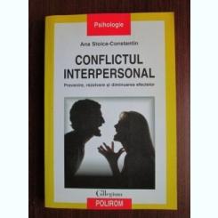 Ana Stoica Constantin - Conflictul interpersonal