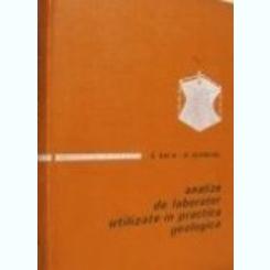 ANALIZE DE LABORATOR UTILIZARE IN PRACTICA GEOLOGICA - BORIS DAVID