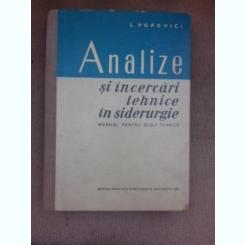 Analize si incercari tehnice in siderurgie, manual pentru scoli tehnice - L. Popovici