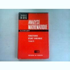 ANALYSE MATHEMATIQUE - G.CHILOV VOLUMUL II