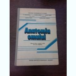 ANATOMIA OMULUI - D. MISCALENCU SI ALTII