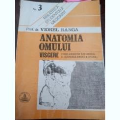 Anatomia omului. Viscere Tubul digestiv abdominal si glandele anexe. Splina,