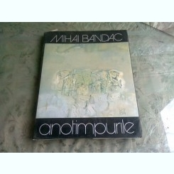 ANOTIMPURILE - MIHAI BANDAC, ALBUM