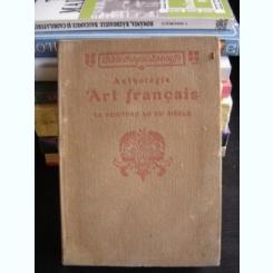 ANTHOLOGIE. ART FRANCAISE, LA PEINTURE AU XX SIECLE DE CHARLES SAUNTER  (ANTOLOGIE ARTA FRANCEZA, PICTURA IN SECOLUL XX)