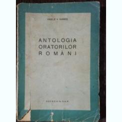ANTOLOGIA ORATORILOR ROMANI - VASILE V.HANES