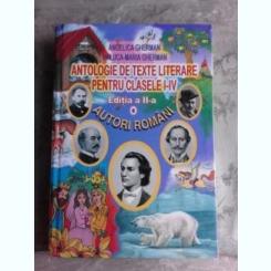 ANTOLOGIE DE TEXTE LITERARE PENTRU CLASELE I-IV, AUTORI ROMANI - ANGELICA GHERMAN