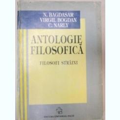 Antologie filosofica : filosofi straini / Nicolae Bagdasar