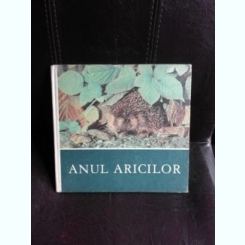 ANUL ARICILOR - FRIEDRICH W. STOCKER