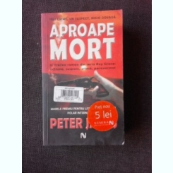 APROAPE MORT - PETER JAMES